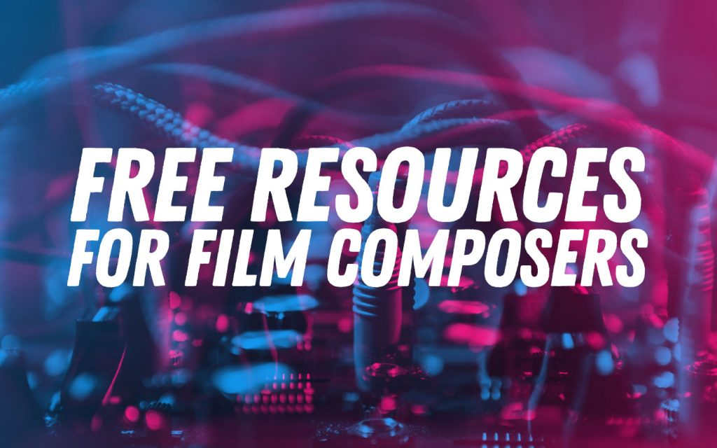 Free Resources for Film Composers (updated)
